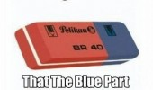 rubber eraser legend said blue part ink erase funny pics pictures pic picture image photo images photos lol