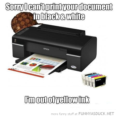 scumbag printer cant print black white document out of yellow ink funny pics pictures pic picture image photo images photos lol