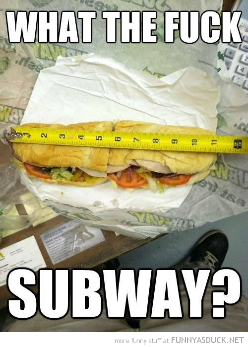 small foot long subway sandwich measuring tape what the fuck funny pics pictures pic picture image photo images photos lol