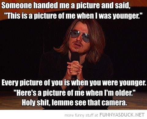 stand up comedy picture younger older camera joke funny pics pictures pic picture image photo images photos lol