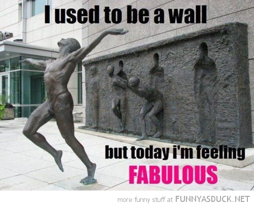 statue running used to be wall now I feel fabulous funny pics pictures pic picture image photo images photos lol
