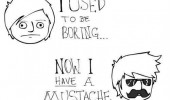 used to be boring now have mustache comic funny pics pictures pic picture image photo images photos lol
