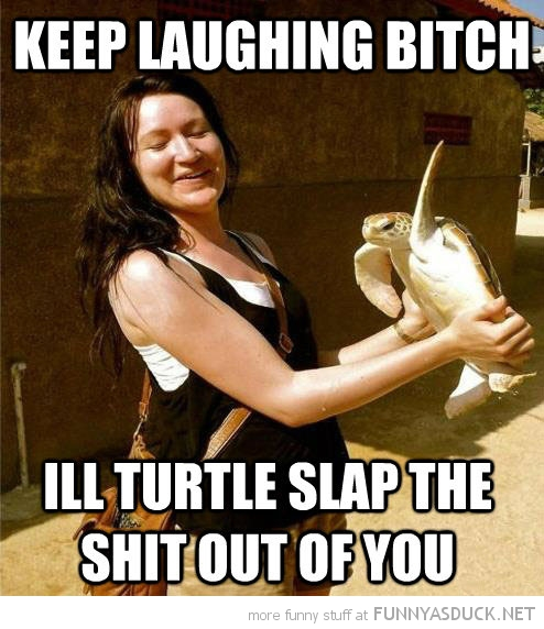 woman holding turtle keep laughing bitch slap shit out you funny pics pictures pic picture image photo images photos lol