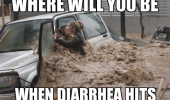 woman water flood where will you be diarrhea strikes funny pics pictures pic picture image photo images photos lol