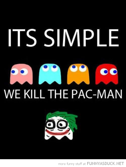 batman joker movie simple kill the pac-man gaming retro funny pics pictures pic picture image photo images photos lol