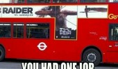 bus poster wrong way double decker you had one job funny pics pictures pic picture image photo images photos lol
