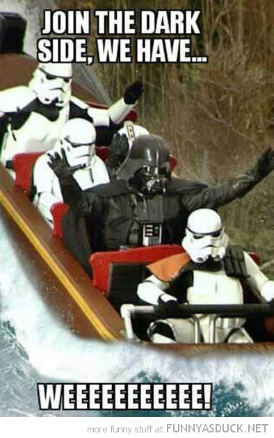 darth vader star wars log flume join dark side star wars weeee film funny pics pictures pic picture image photo images photos lol