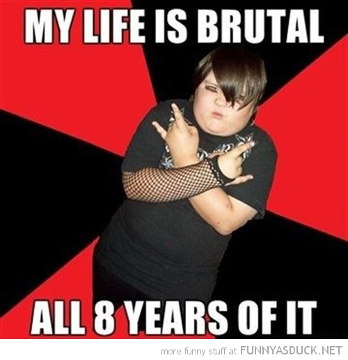 fat kid goth emo meme life brutal all 8 years of it funny pics pictures pic picture image photo images photos lol