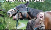 girl horse laughing animal then said cats pets poor people funny pics pictures pic picture image photo images photos lol