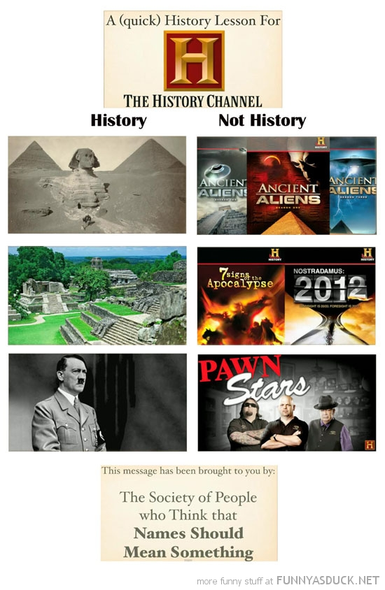 history channel society think names mean something funny pics pictures pic picture image photo images photos lol