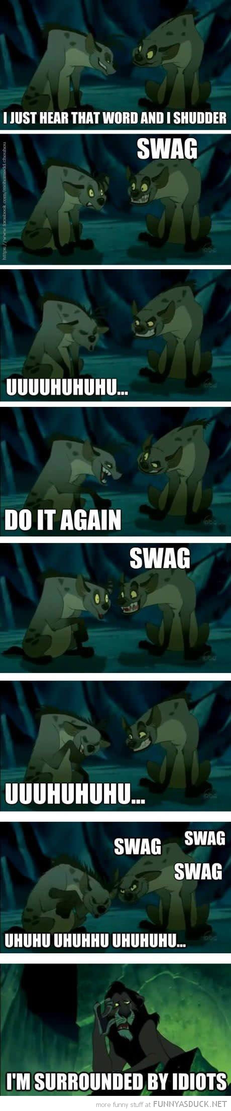 hyenas lion king scar surrounded by idiots say swag funny pics pictures pic picture image photo images photos lol