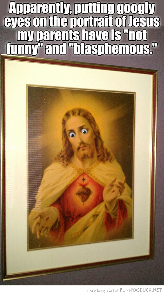 jesus googly eye blasphemous funny pics pictures pic picture image photo images photos lol