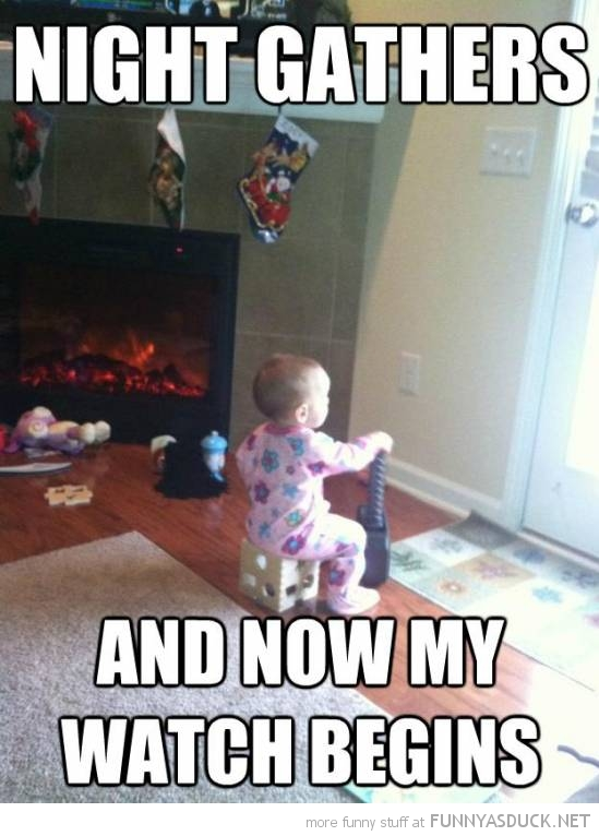 kid baby game thrones night gathers now watch begins funny pics pictures pic picture image photo images photos lol