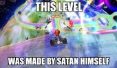 mario kart rainbow road gaming level made by satan himself funny pics pictures pic picture image photo images photos lol