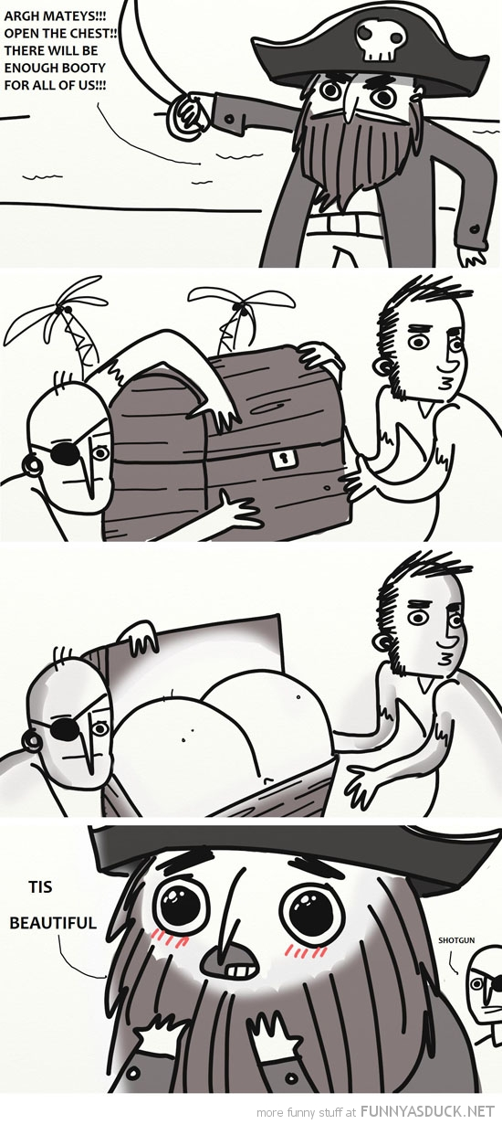 pirate comic treasure chest booty butt beautiful funny pics pictures pic picture image photo images photos lol