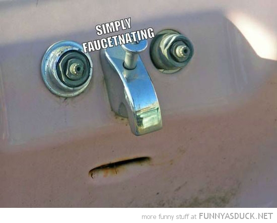 faucet face tap simply faucetnating funny pics pictures pic picture image photo images photos lol