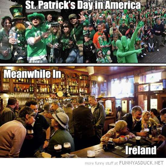 st patricks day america party meanwhile in ireland funny pics pictures pic picture image photo images photos lol