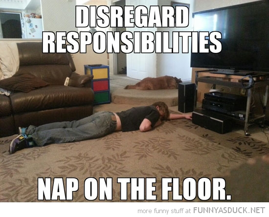 boy sleeping floor disregard responsibilities nap funny pics pictures pic picture image photo images photos lol