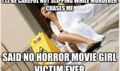 careful not to slip said no horror movie girl ever woman falling funny pics pictures pic picture image photo images photos lol