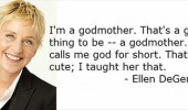ellen degeneres godmother quote tv funny pics pictures pic picture image photo images photos lol