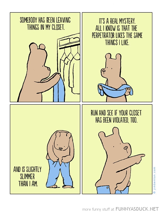 fat bear comic leave things closet animal slimmer than me funny pics pictures pic picture image photo images photos lol