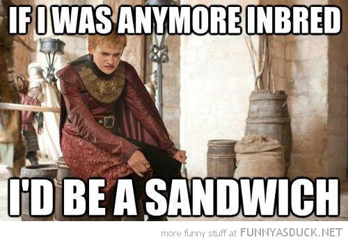 joffrey game of thrones tv any more inbred be sandwich funny pics pictures pic picture image photo images photos lol