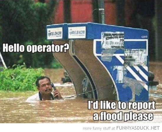 man phone water like to report flood funny pics pictures pic picture image photo images photos lol