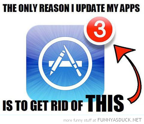 only reason update apps get rid of number iphone apple funny pics pictures pic picture image photo images photos lol