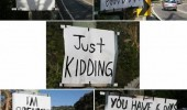 signs posters road will marry me just kidding breaking up funny pics pictures pic picture image photo images photos lol