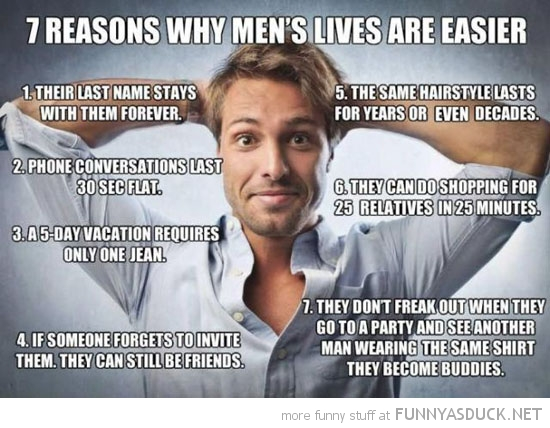why mens lives are easier funny pics pictures pic picture image photo images photos lol