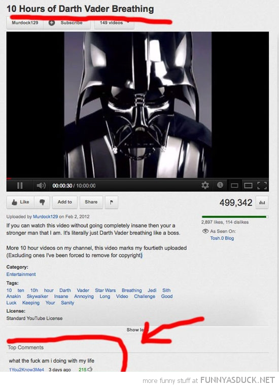 10 hours darth vader breathing star wars what doing with life you tube comment funny pics pictures pic picture image photo images photos lol