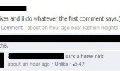 100 likes do whatever first comment says suck horse dick facebook status funny pics pictures pic picture image photo images photos lol