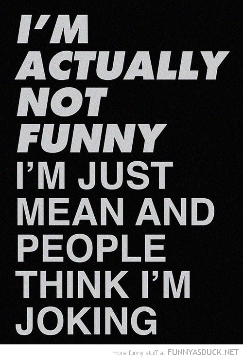actually not just mean people think joking quote funny pics pictures pic picture image photo images photos lol