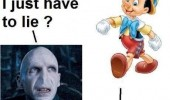 just have to lie voldemort pinocchio grow nose harry potter funny pics pictures pic picture image photo images photos lol