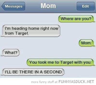 kid left traget mom sms text iphone funny pics pictures pic picture image photo images photos lol