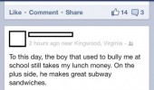 bully still takes lunch money subway facebook status funny pics pictures pic picture image photo images photos lol