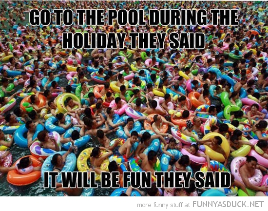 busy pool go during holidays fun they said funny pics pictures pic picture image photo images photos lol