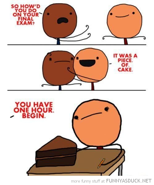exam piece of cake comic funny pics pictures pic picture image photo images photos lol