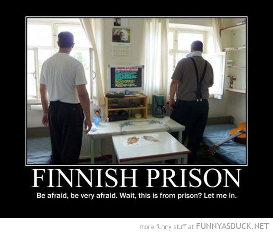 finnish prison be afraid let me in funny pics pictures pic picture image photo images photos lol