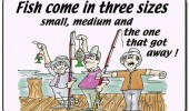 fish come three sizes small medium one got away fishing funny pics pictures pic picture image photo images photos lol