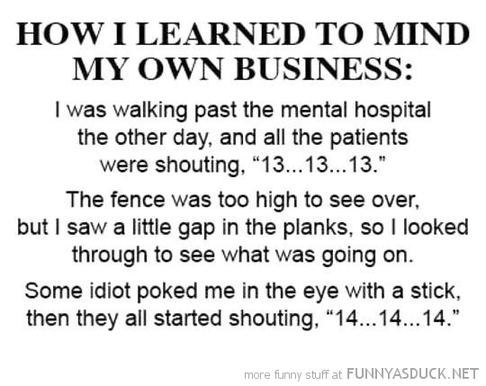 how learned mind my own business poked eye stick funny pics pictures pic picture image photo images photos lol