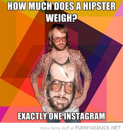 how much hipster weigh an instagram funny pics pictures pic picture image photo images photos lol