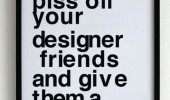 how to piss of designer friends sign funny pics pictures pic picture image photo images photos lol