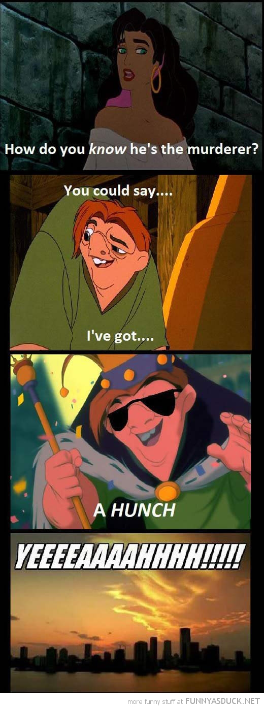 hunchback solve murder had a hunch yeah disney funny pics pictures pic picture image photo images photos lol
