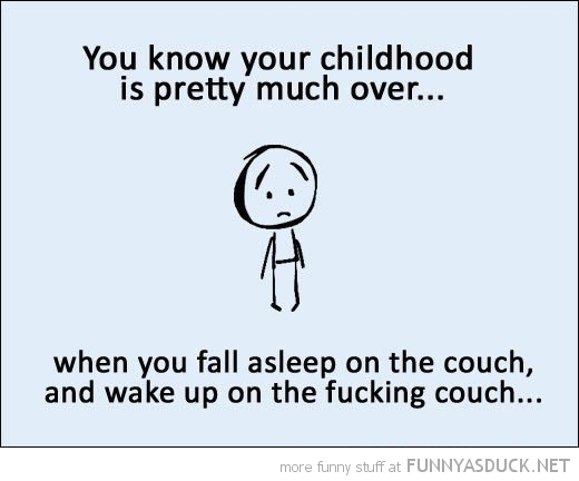 know childhood over fall asleep couch comic funny pics pictures pic picture image photo images photos lol