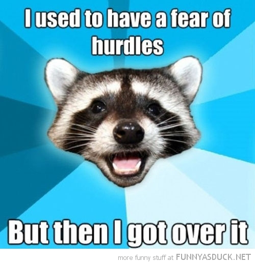 lame pun coon meme fear hurdles got over it funny pics pictures pic picture image photo images photos lol