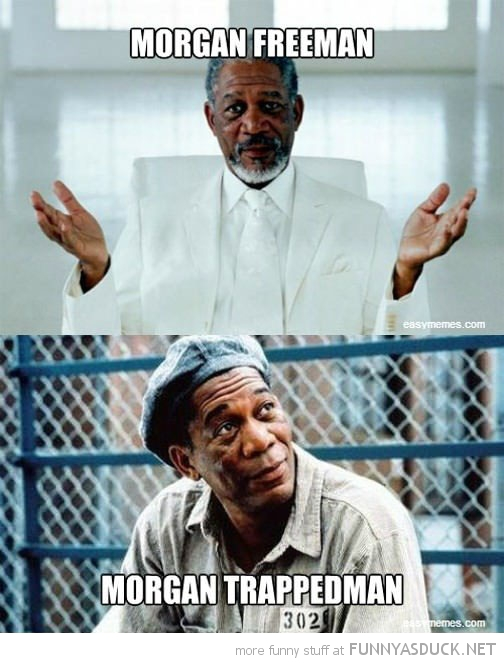 morgan freeman trappedman actor movie shawshank god funny pics pictures pic picture image photo images photos lol