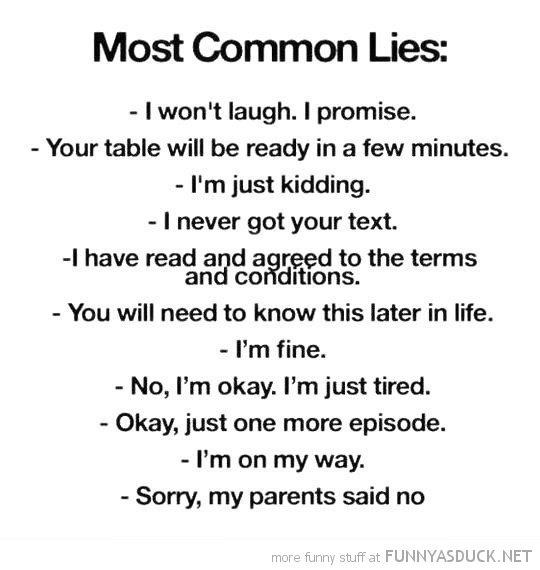 most common lies quote joke funny pics pictures pic picture image photo images photos lol