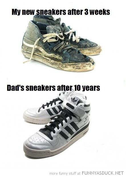 my sneakers 3 weeks dads 10 years dirty clean funny pics pictures pic picture image photo images photos lol