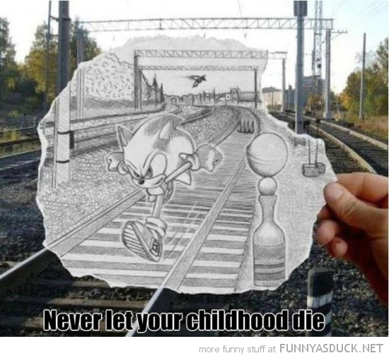 never let childhood die sonic hedgehog drawing train tracks gaming funny pics pictures pic picture image photo images photos lol